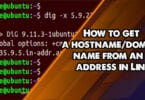 How to get a hostname/domain name from an IP address in Linu
