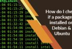 How do I check if a package is installed on Debian and Ubuntu