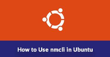 How to Use nmcli in Ubuntu