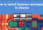 How to switch between workspaces in Ubuntu