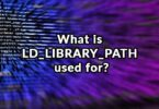 What is LD_LIBRARY_PATH used for?